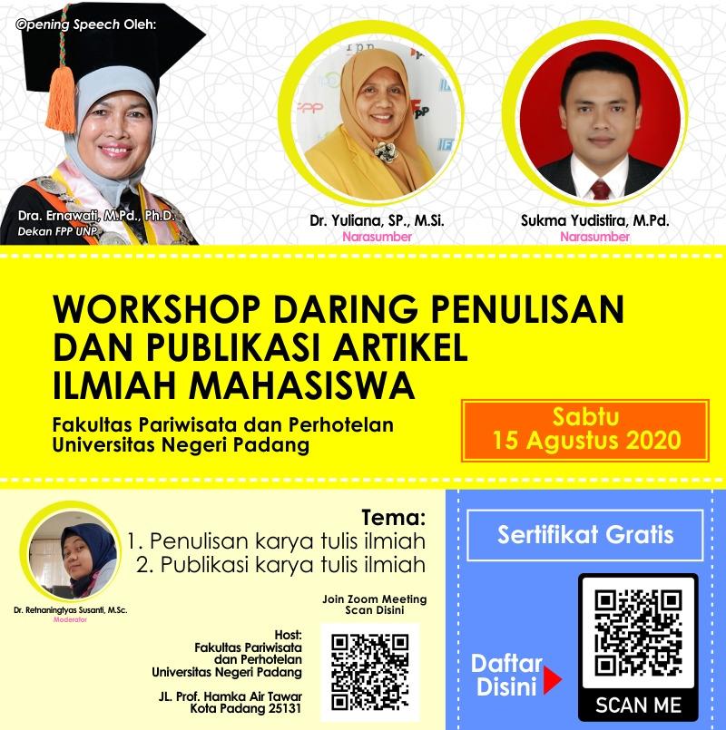 Workshop Penulisan dan Publikasi Artikel Ilmiah Mahasiswa
